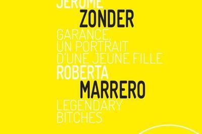 Jérôme Zonder Garance, Un Portrait D'une Jeune Fille - Roberta Marrero Legendary Bitches à Bourges