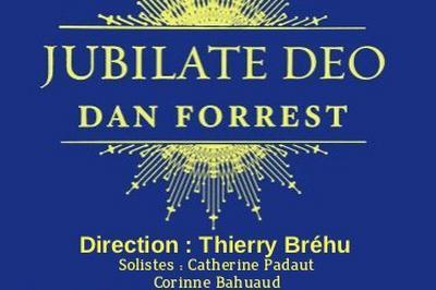 Jubilate Deo De Dan Forrest à Nantes