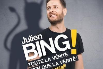 Julien Bing Dans Toute La Vérité, Rien Que La Vérité Ou Presque à Nantes