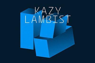 Kazy Lambist à Montpellier