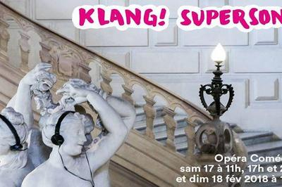Klang! Supersonic à Montpellier