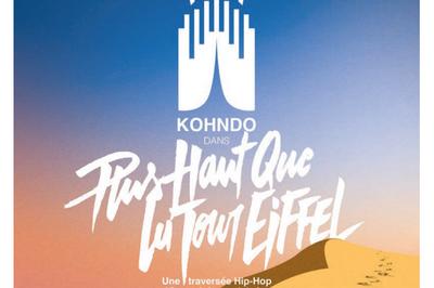 KOHNDO - Plus Haut Que La Tour Eiffel à Bagneux