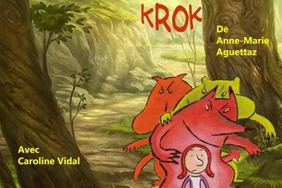 Krik Krak Krok à Aix en Provence