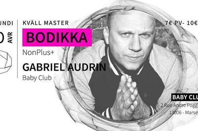 Kväll Master w/ Boddika + Gabriel Audrin à Marseille