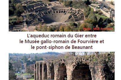 L'aqueduc Romain Du Gier Entre Lugdunum Musée Et Théâtre Romains Et La Maison De L'aqueduc De Beaunant. à Lyon