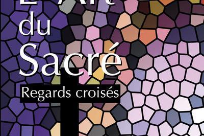 L'Art du Sacré, regards croisés à Cotignac