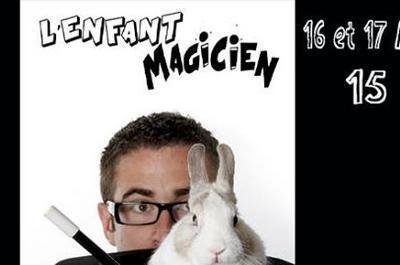 L'enfant Magicien à Bordeaux