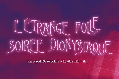 L'étrange folle soirée dionysiaque à Saint Denis