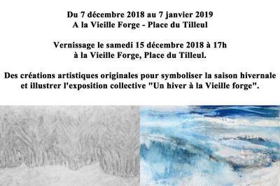 L'hiver à la Vieille Forge - Vernissage samedi 15 décembre 2018 à Saint Paul