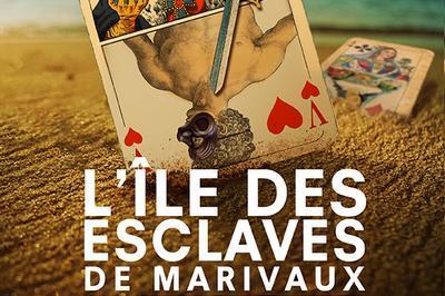 L'ïle des esclaves à Paris 6ème