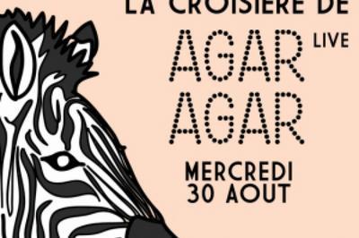 La Croisière Safari D'Agar Agar (Live) à Paris 5ème