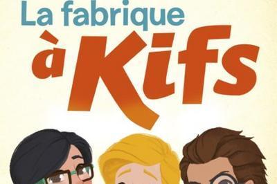 La Fabrique à Kifs à Reims