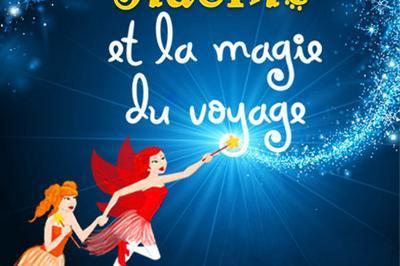 La Fee Sidonie Et La Magie Duvoyage à Lyon