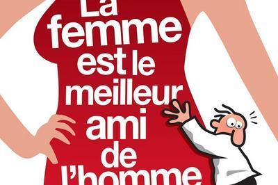 La Femme Est Le Meilleur Ami De L'homme à Paris 9ème