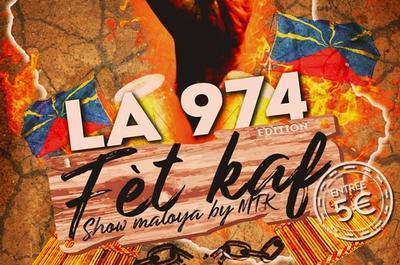 La 974 | Fét Kaf | Show Danse Maloya | Dj Feever à Montpellier