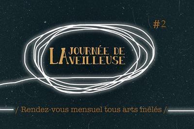 La journée de la Veilleuse #2 à Bordeaux
