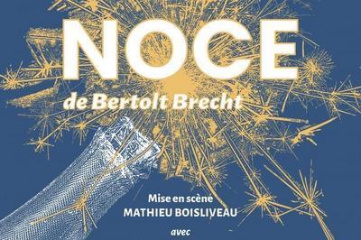 La Noce de Bertolt Bretch à Pont de Barret