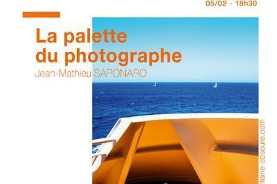La palette du photographe à Aix en Provence
