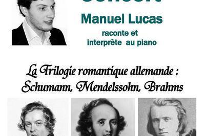La Trilogie Des Romantiques Allemands  Concert Manuel Lucas à Ouistreham