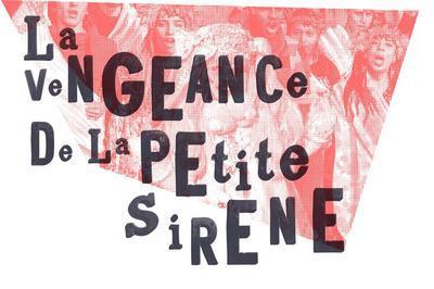 La Vengeance De La Petite Sirène à Avignon