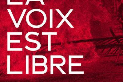 La Voix Est Libre à Paris 14ème