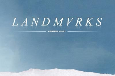 Landmvrks - report à Marseille