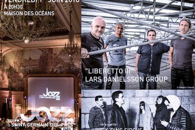 Lars Danielsson Group / 1ère partie : Six-Ring Circus à Paris 5ème