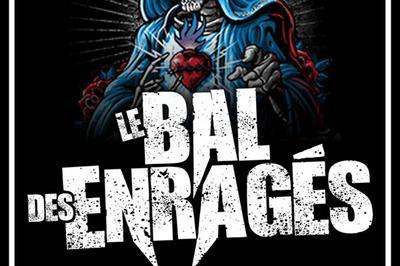 Le Bal Des Enrages à Bordeaux