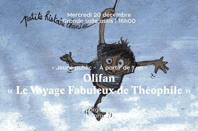 Olifan Le Voyage Fabuleux de Théophile à Caen
