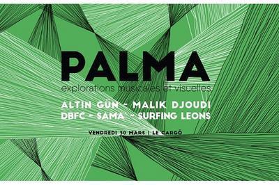Palma Festival : Altin Gün x Malik Djoudi x DBFC à Caen