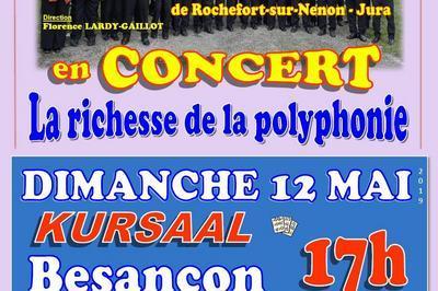 Le Choeur des Roches en concert/La richesse de la polyphonie à Besancon