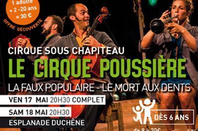 Le Cirque Poussière à Le Creusot
