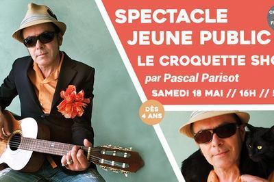 Le Croquette Show à Sceaux