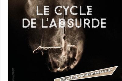 Le Cycle De L'absurde à Chalons en Champagne