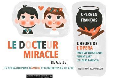 Le Docteur Miracle à Bordeaux