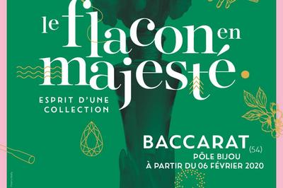 « Le flacon en majesté, esprit d'une collection » - Exposition en visites libres à Baccarat
