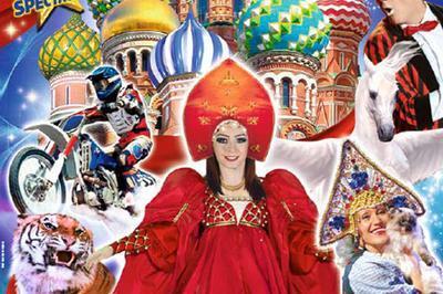 Le Grand Cirque De St-Petersbourg à Lisieux