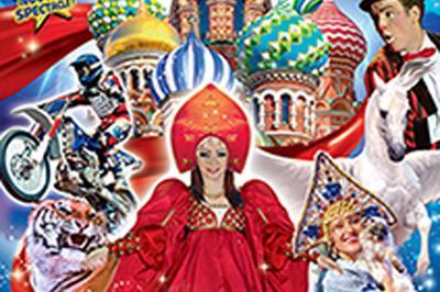 Le Grand Cirque De St-Petersbourg à Sarreguemines