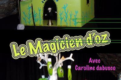 Le magicien d'Oz à Toulon