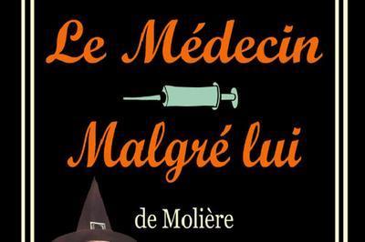 Le Medecin Malgre Lui à Paris 5ème