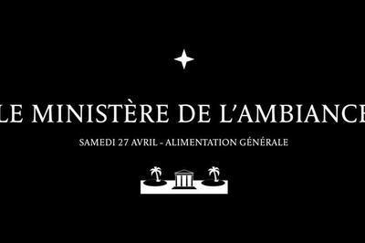 Le Ministère De L'Ambiance à Paris 11ème