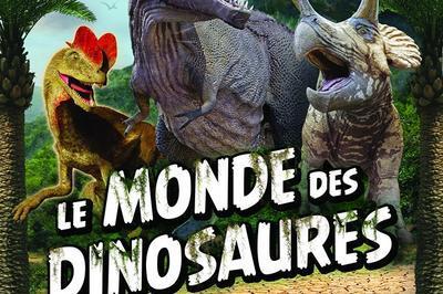 Le Monde des Dinosaures à Bordeaux