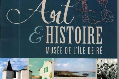 Le Musée Ernest Cognacq A 110 Ans à Saint Martin de Re