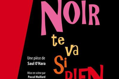 Le Noir Te Va Si Bien à Nantes