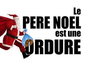 Le Pere Noel Est Une Ordure à Blois