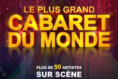 Le Plus Grand Cabaret Du Monde - report à Saint Etienne