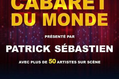 Le plus grand cabaret du monde - Orléans