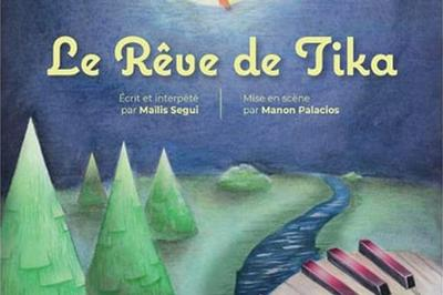 Le rêve de Tika à Nimes
