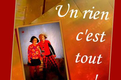 Le RV des Pitchous : Un rien c'est tout ! à Montauban
