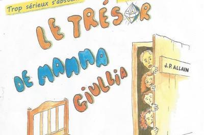 Le trésor de mamma Giullia à Lamagdelaine